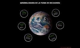 GENERALIDADES DE LA TOMA DE DECISIONES