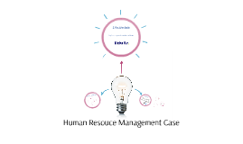 Human Resouce Management Case