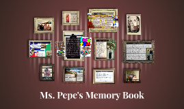 Ms. Pepe's Memory Book