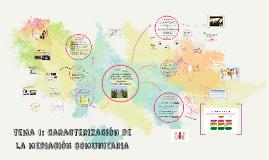 Copy of tema 1: caracterización de la mediación comunitaria