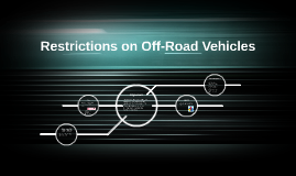 Restrictions on Off-Road Vehicles