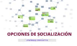 ¿Qué opción de socialización incorporo?