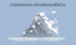 Cosmología en Mesoamérica.