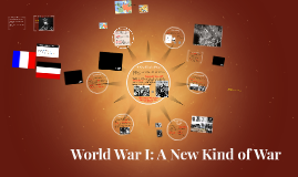 World War I: A New Kind of War WH 2017