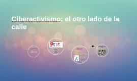 Ciberactivismo: el otro lado de la calle