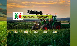 """PERTANIAN INDONESIA"""