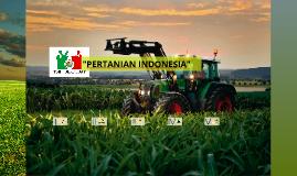 """PERTANIAN INDONESIA"""