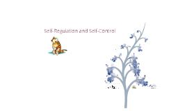 Self-Regulation and Self-Control
