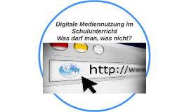 Digitale Mediennutzung im Schulunterricht