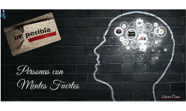 Copy of Mentes Fuertes