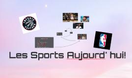 Les Sports Aujourd' hui!