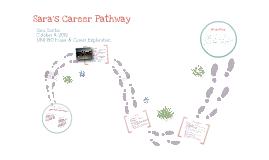 Sara's Career Pathway