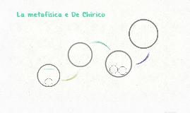 La metafisica e De Chirico