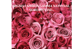 SIGMA LAMBDA GAMMA NATIONAL SORORITY INC.