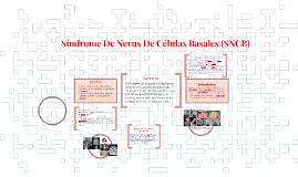 Síndrome De Nevus De Células Basales (SNCB)