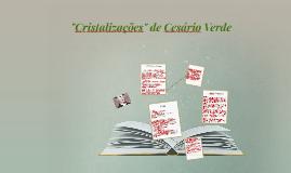 """Copy of """"Cristalizações"""" de Cesário Verde"""
