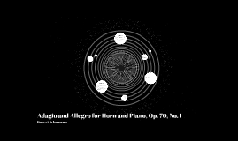 Adagio for Horn and Piano, Op. 70 No. 1