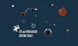 TEI and WEB-BASED EDITING TOOLS