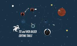 TEI and WEB-BASED EDITING TOOLS