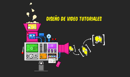CREACION DE VIDEO TUTORIALES