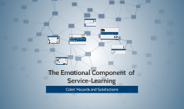 The Emotional Component  of Service-Learning