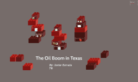 The Oil Boom in Texas