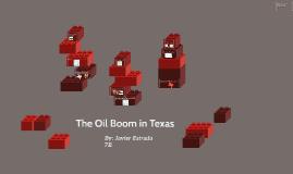 The Oil Boom in Texas