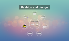 fashion and design