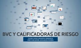 BVC Y CALIFICADORAS DE RIESGO