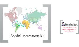Social Movements - Slavery & Feminism