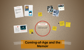 Coming of Age and the Memoir