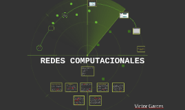 Copy of REDES COMPUTACIONALES