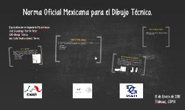 Norma Mexicana para el Dibujo Tecnico.