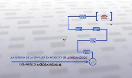 LA HISTORIA DE LA EMPRESA EN MEXICO Y EN LATINOAMERICA