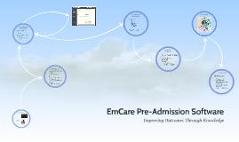 EmCare Pre-Admission Software