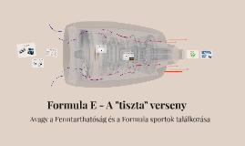 """Formula E - A """"tiszta"""" verseny"""