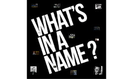 why a person would take a name, either legally or casually,