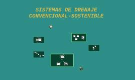 SISTEMAS DE DRENAJE CONVENCIONAL-SOSTENIBLE