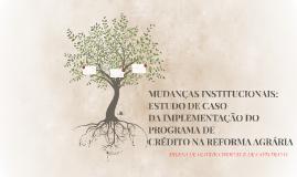 MUDANÇAS INSTITUCIONAIS: ESTUDO DE CASO