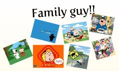 Family guy!!
