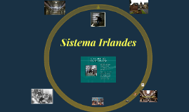 Copy of Sistema Irlandes