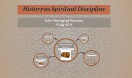 History as Spiritual Discipline