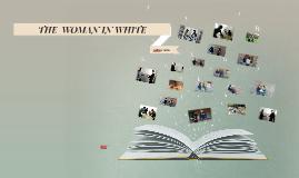 THE  WOMEN IN WHITE