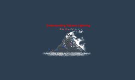 Understanding Volcanic Lightning