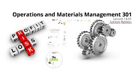 2014 S1.01 OMM 301 Operations and Materials Management