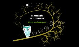 Copy of El Amor en la Literatura.