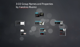 3.02 Group Names and Properties