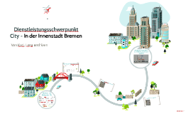 Copy of Dienstleistungsschwerpunkt City - In der Innenstadt Bremen