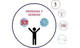 PERSONA Y VERDAD