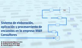 Copy of Sistema de elaboración, aplicación y procesamiento de encues
